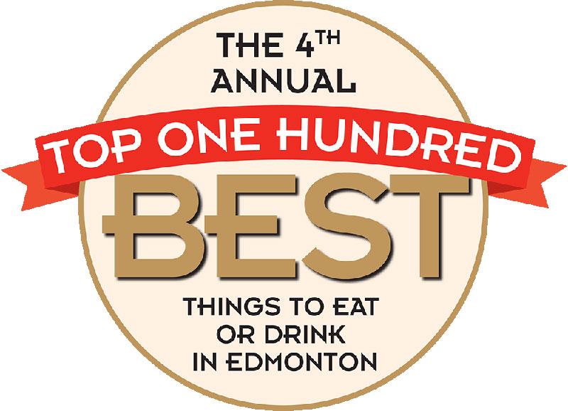 The 4th Annual Top 100 best things to eat or drink in Edmonton